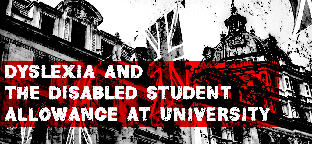 dyslexia_DSA_university